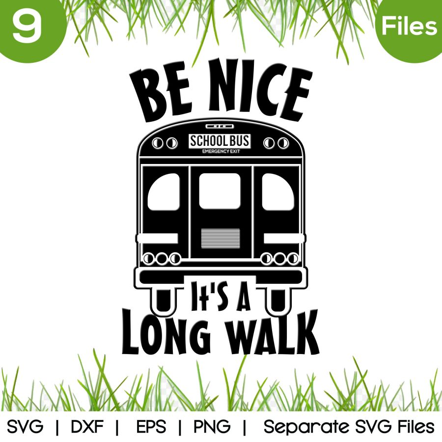 be nice it's a long walk svg